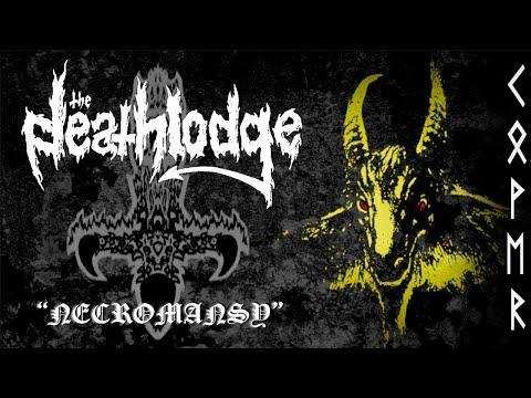 The Deathlodge - Necromansy (Bathory Cover)