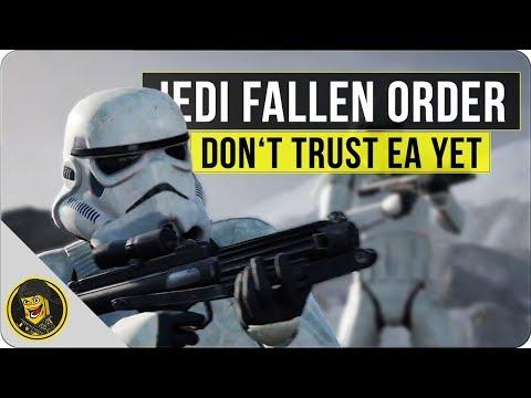 Star Wars Jedi: Fallen Order - Don't Trust EA Yet...