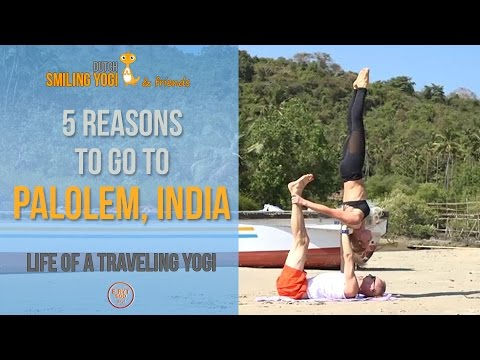 Five reasons to go to Palolem Beach in Goa, India - Travel vlog
