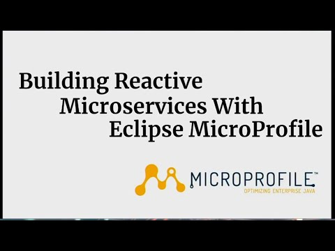 Building Reactive Microservices With MicroProfile