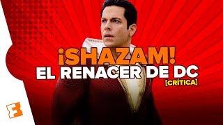 Crítica a ¡SHAZAM! - DC está imparable [Sin Spoilers]