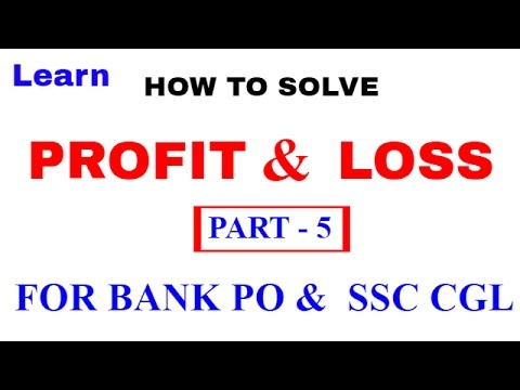 Profit and Loss Tricks  For Bank PO and SSC CGL [In Hindi] Part 5