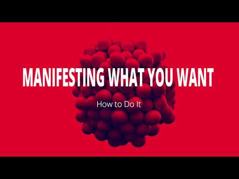 Manifest What You Want In Life | How to Get EXACTLY what You Want | Part 5