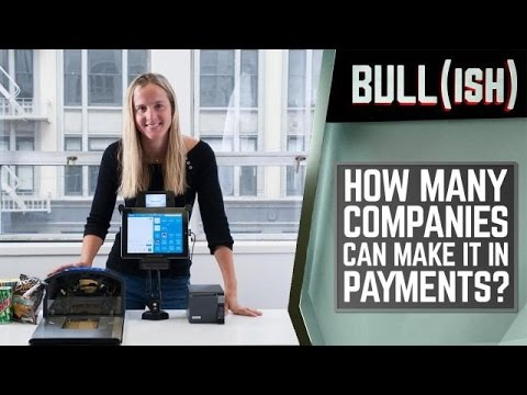Maturity In The Payments Space   Bullish
