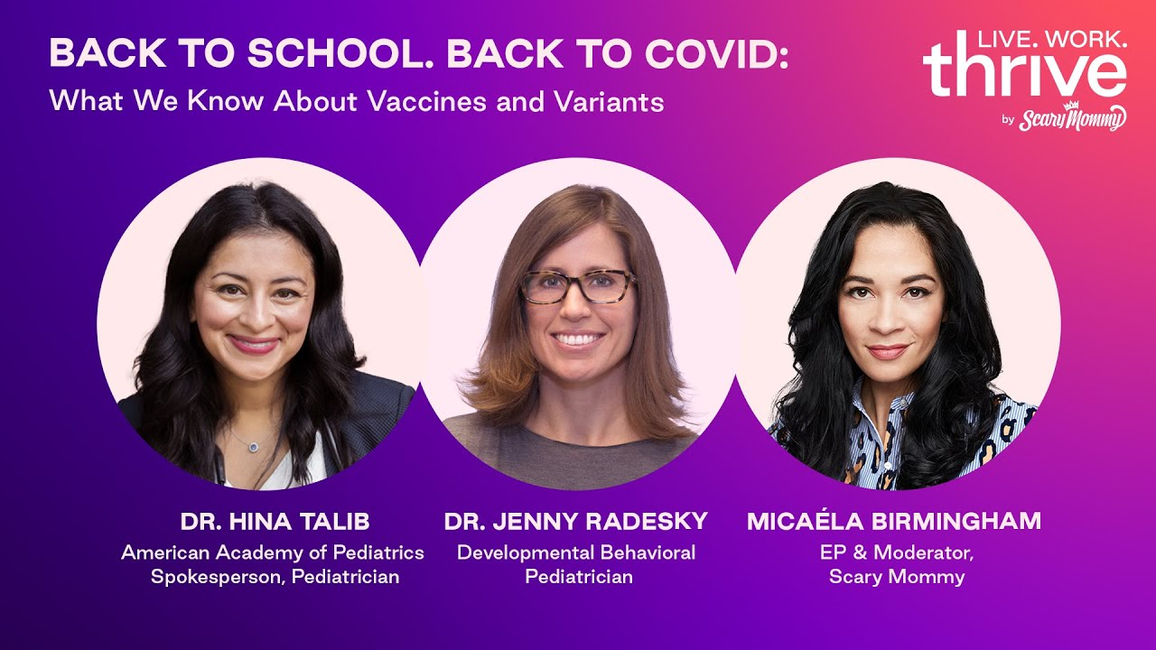 Back To School. Back to COVID. What We Know About Vaccines and Variants