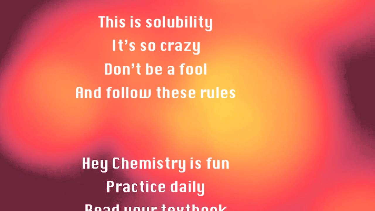 Solubility Rules Call Me Maybe Parody YouTube – Solubility Chart