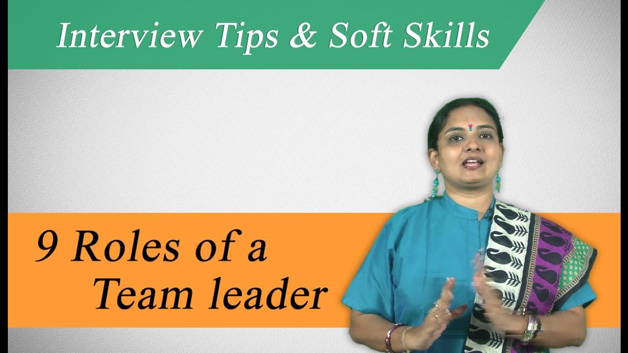 best interview tips soft skills life skills it hr core mba best interview tips soft skills life skills it hr core mba 9 roles of team leader