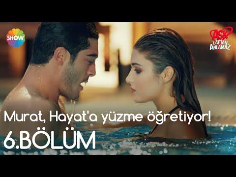 Aşk Laftan Anlamaz 6.Bölüm | Murat,...