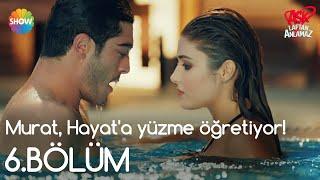 A�k Laftan Anlamaz�l�m  Murat, Hayat'a Y�zme ö�retiyor