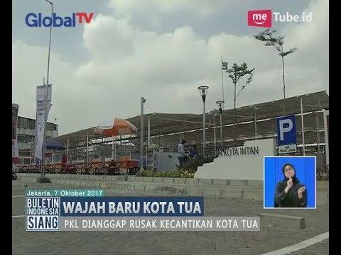 WOW!! Inilah Wajah Baru Objek Wisata Kota Tua Jakarta - BIS 07/10