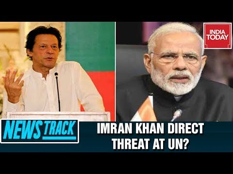Pak PM Rants Against PM Modi While India Disseminates Peace At UN, Pak Direct Threat? | Newstrack