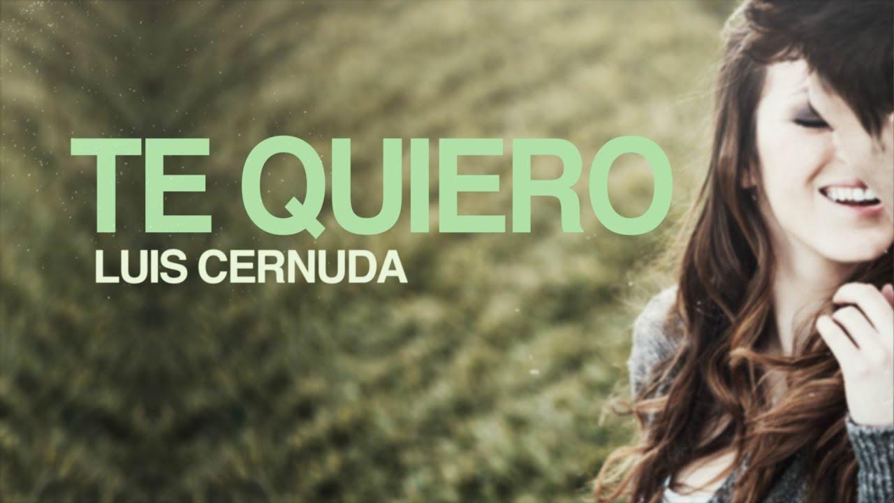 Te Quiero Luis Cernuda