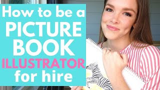How to Become an Illustrator for Children's Picture Books | 5 Steps to Getting Hired by a Publisher