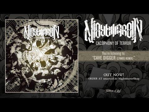 Nightmarer - Cave Digger (Lymbs Remix)