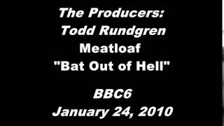 The Producers:Todd Rundgren - Meatloaf Bat Out of Hell