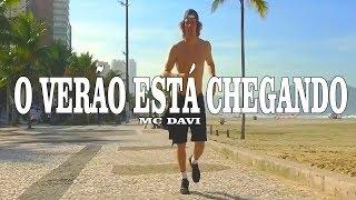 Baixar MC Davi - O Verão Está Chegando   Coreógrafo Tiago Montalti