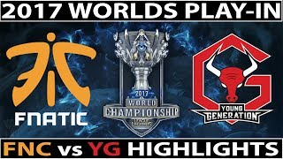 The Backdoor  | FNC vs YG Highlights Worlds 2017 Play In Day 4