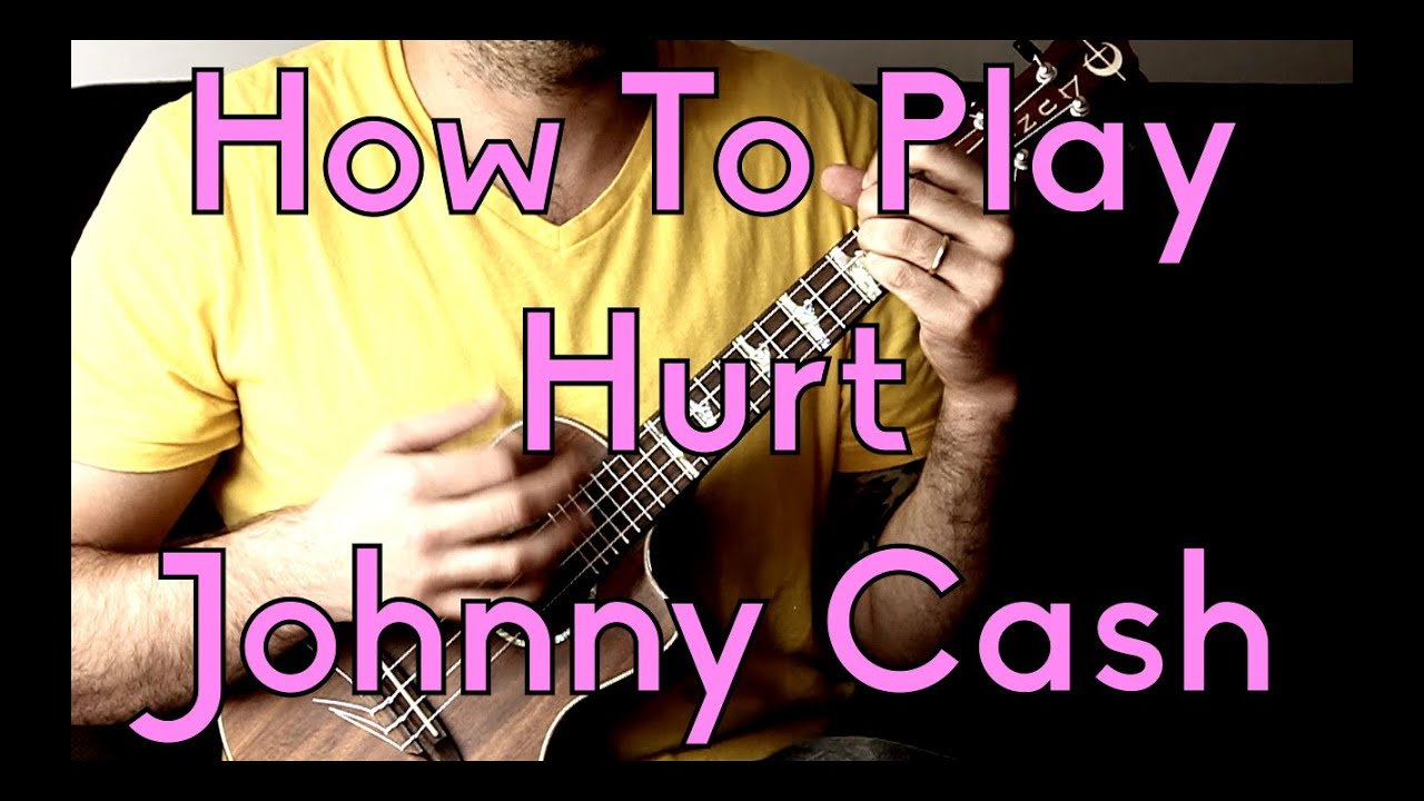 How to Play Hurt - Johnny Cash - NIN - Ukulele Tutorial Beginner Songs  w/tabs, play-a-long, chords