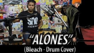 Baixar - Bleach Opening 6 Alones Drum Cover By The Kira Justice Grátis