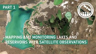 NASA ARSET: Mapping and Monitoring Lakes and Reservoirs with Satellite Observations, Part 1/3