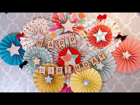 DIY Birthday Wall Decor Echo Park Party Time - YouTube