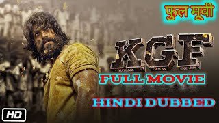 kgf-full-movie-hindi-dubbed-download-720p
