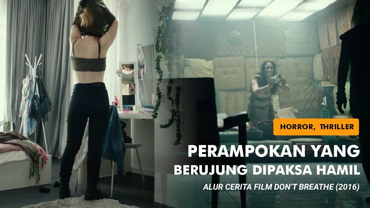 Download Alur Cerita Film DON'T BREATHE (2016) | Beneran gk bisa nafas