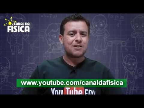 Youtube EDU & Canal da Física