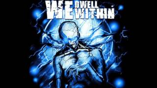Shed Your Skin - We Dwell Within LIVE (Depthcharge Sound Studio Live)