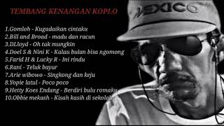 Download Lagu 10 LAGU TEMBANG KENANGAN KOPLO TERBAIK DAN TERPOPULER DIMASANYA mp3