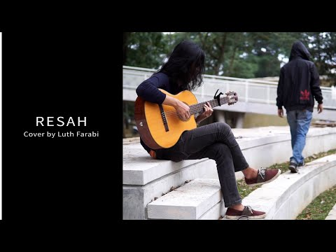 Payung Teduh - Resah | Guitar Cover by Luth Farabi