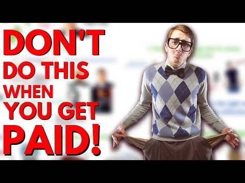 7 Things Not To Do When You Get Paid
