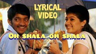 Oh shala oh shala lyrical video - Kathal solla vanthen