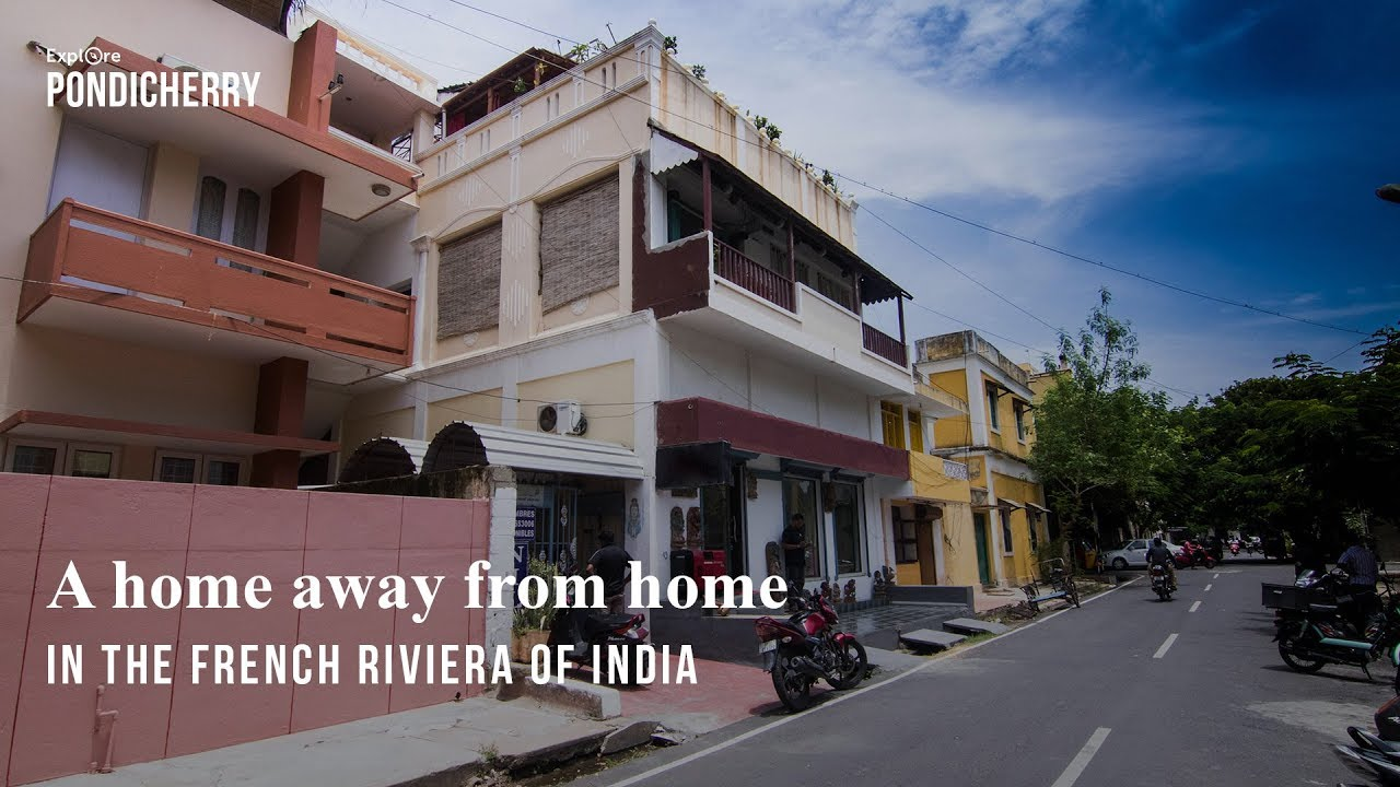 A home away from home in the French Riviera of India - YouTube