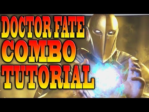 Injustice 2 DOCTOR FATE COMBOS! - DOCTOR FATE COMBO TUTORIAL