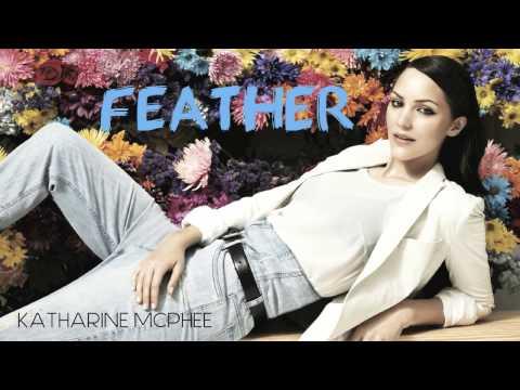 Feather - Katharine McPhee (Hysteria Track 2/12) + Lyrics