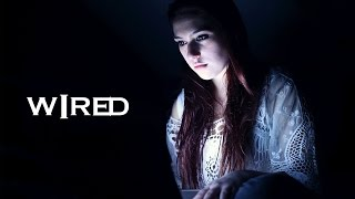 Wired | Short Film