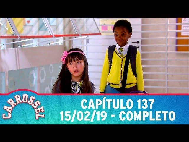 Carrossel | Capítulo 137 - 15/02/19, completo