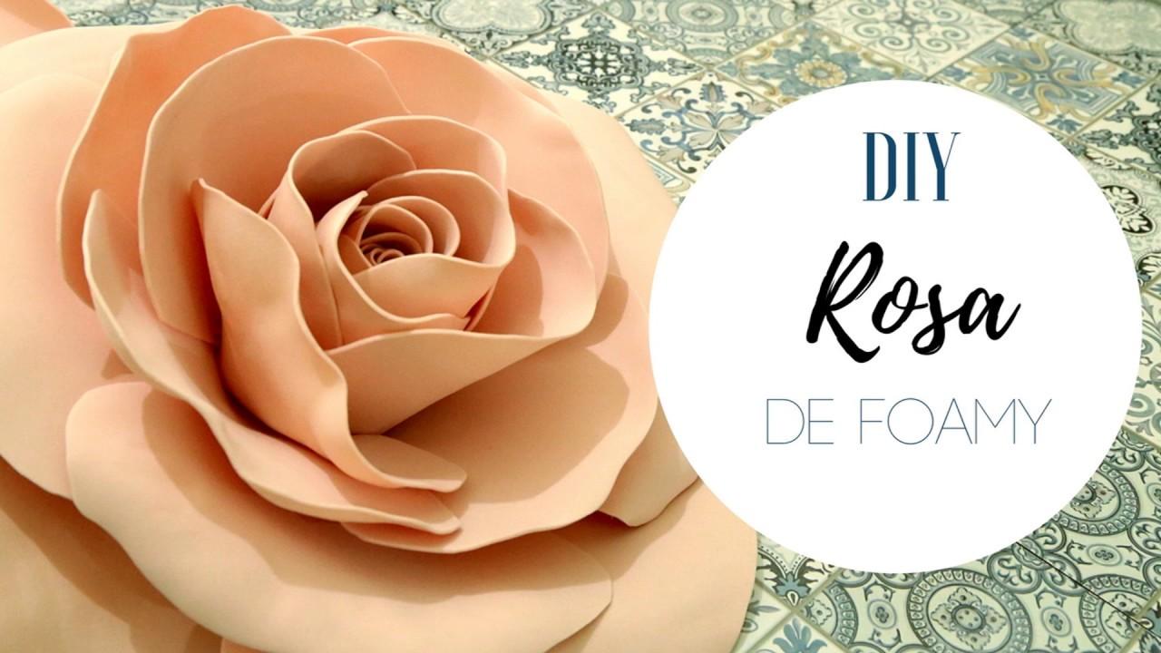 ROSA GRANDE DE FOAMY | DECORACIÓN PARA EVENTOS BODAS XV AÑOS / Pabla en  casa - YouTube