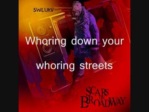 Клип Scars On Broadway - Whoring Streets