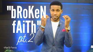 Broken Crayons Still Color | Broken Faith pt. 2