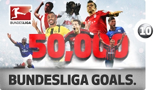 50,000th Goal - 10 Goals That Made Bundesliga History