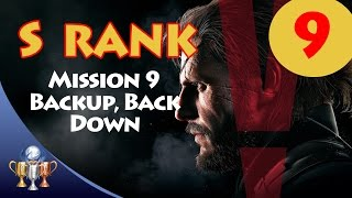 Metal Gear Solid V The Phantom Pain - S RANK Walkthrough (Mission 9 - BACKUP, BACK DOWN)