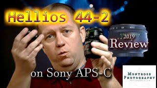 Helios 44-2 Russian Lens Review on Sony mirrorless APS-C January 2019