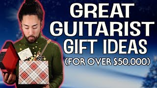 Guitarist Gift Ideas (For Over $50,000)