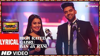 LYRICAL: High Rated Gabru/Ban Ja Rani | T-Series Mixtape Punjabi | Guru Randhawa | Neha Kakkar thumbnail