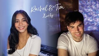 Jason Mraz - Lucky (Rachel Libres & TimsDepartment Cover)
