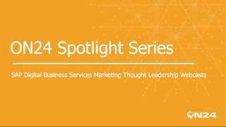 ON24 Webinar Spotlight: SAP video: Business leadership webinars