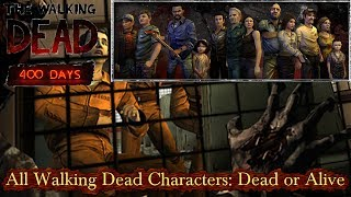 The Walking Dead Game - All 400 Day's Characters (Who's Dead or Alive)