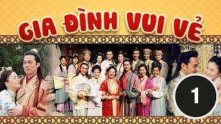 Gia đình vui vẻ 01/164 (tiếng Việt) DV chính: Tiết Gia Yến, Lâm Văn Long; TVB/2001